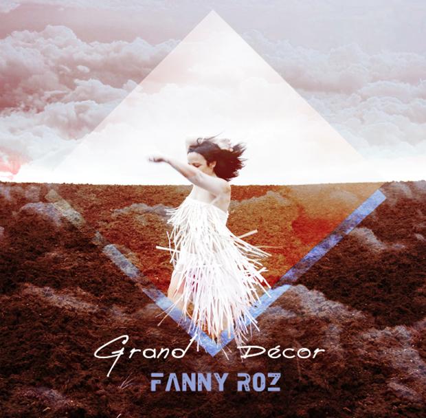 """Pochette d'album """" Grand Décor """" de Fanny Roz"""