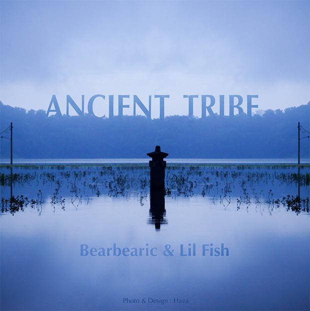 "Cover pour le morceau ""Ancient Tribe "" Lil'Fish & Bearbearic Music"