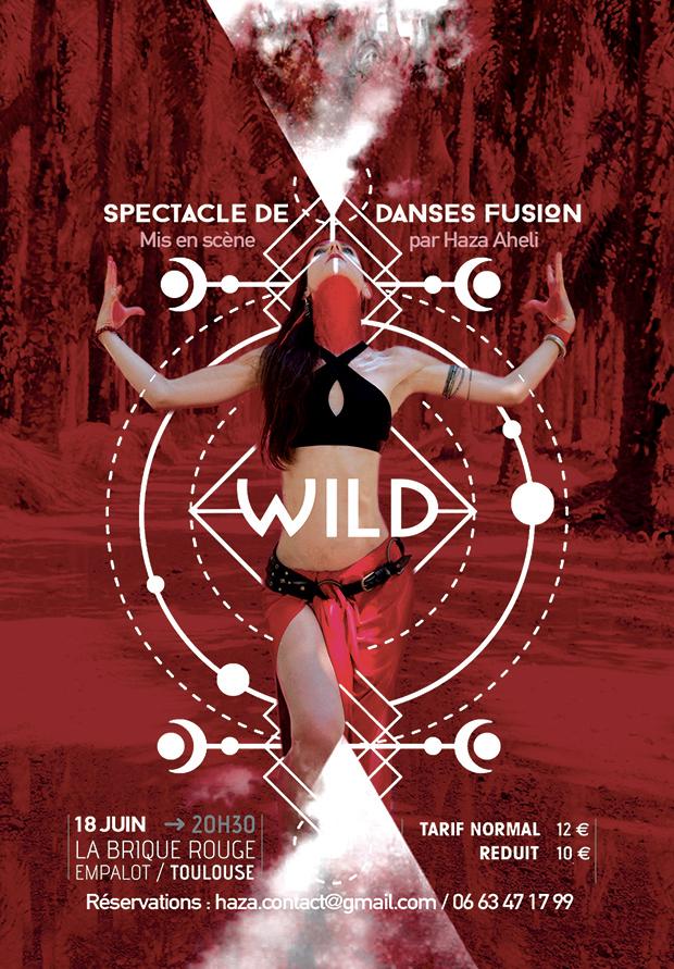 """Affiche Spectacle de danse """"WILD"""" Ecole Haza Ahelia"""